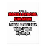 Maxillofacial Surgeon...Work My Magic Postcard