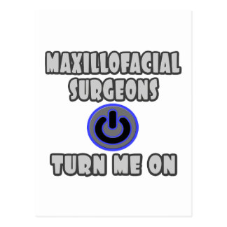 Maxillofacial Surgeons Turn Me On Postcard