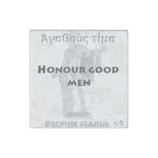 Máxima délfica #65 - buenos hombres del honor imán de piedra