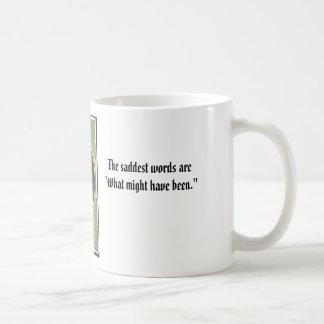"""Maximilian and Carlota, The saddest words are""""W... Classic White Coffee Mug"""