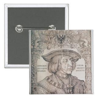 Maximilian I, Emperor of Germany , 1518 2 Inch Square Button