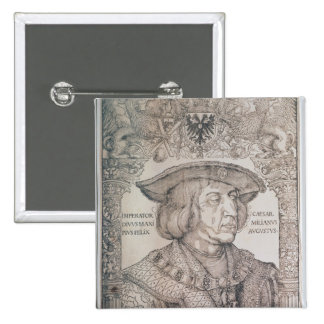 Maximiliano I, emperador de Alemania, 1518 Pin Cuadrado