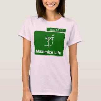 Maximize Life T-Shirt