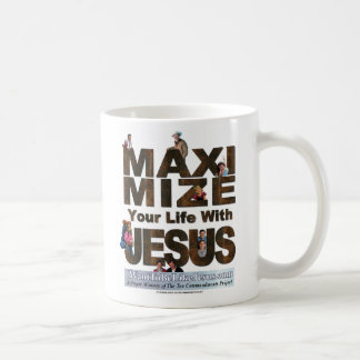 Maximize Your Life With Jesus Coffee Cup
