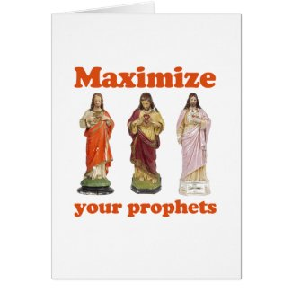 Maximize your prophets greeting card