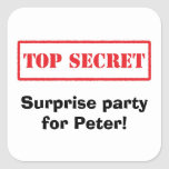 Máximo secreto. Fiesta de sorpresa para los Calcomanías Cuadradass Personalizadas