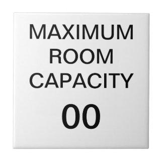 Maximum room capacity sign ceramic tile