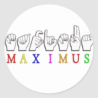 MAXIMUS FINGERSPELLED ASL NAME SIGN CLASSIC ROUND STICKER