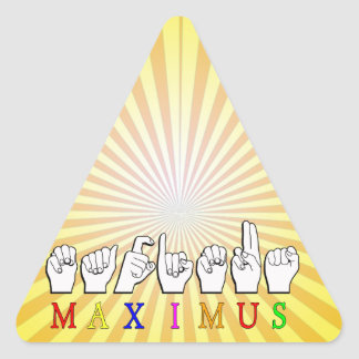 MAXIMUS FINGERSPELLED ASL NAME SIGN TRIANGLE STICKER