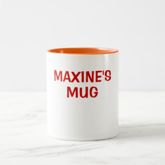 MAXINE S MUG