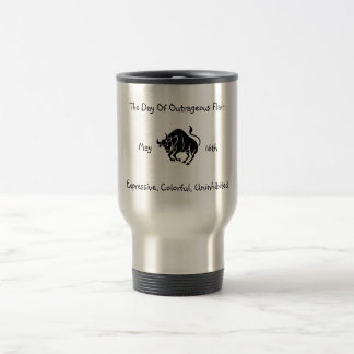 May16th-The Day Of Outrageous Flair Travel Mug