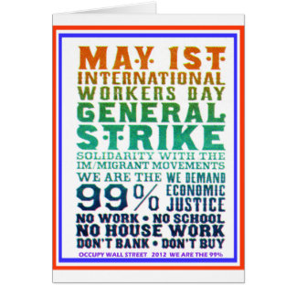 May 1st International Workers Day Occupy Wall St Greeting Card