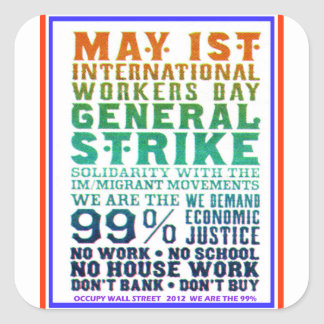 May 1st International Workers Day Occupy Wall St Sticker