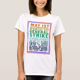 May 1st International Workers Day Occupy Wall St T-Shirt