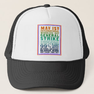 May 1st International Workers Day Occupy Wall St Trucker Hat