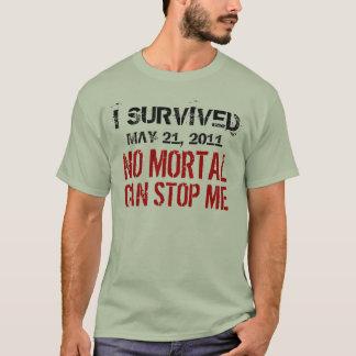 May 21, 2011 No Mortal Can Stop Me Shirt