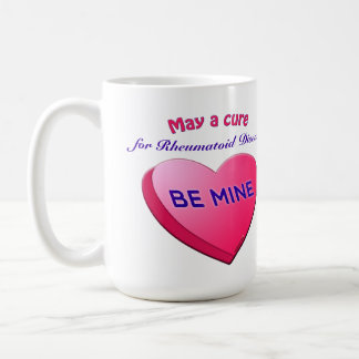 May a cure for____ BE MINE Coffee Mug