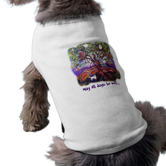 May all dogs be well... T-Shirt