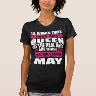 May Birthday Woman T-Shirt