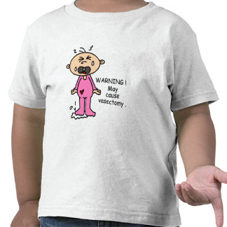 May Cause Vasectomy Baby (Pink) T Shirts