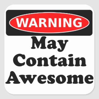 May Contain Awesome Square Sticker