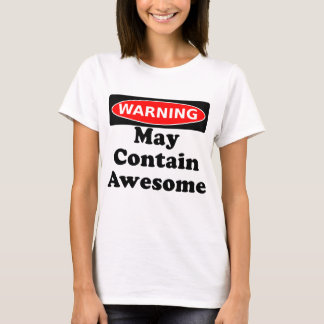 May Contain Awesome T-Shirt