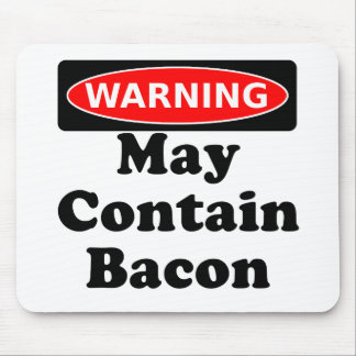 May Contain Bacon Mouse Pad