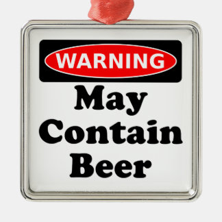 May Contain Beer Metal Ornament