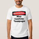 May Contain Champagne T-shirts