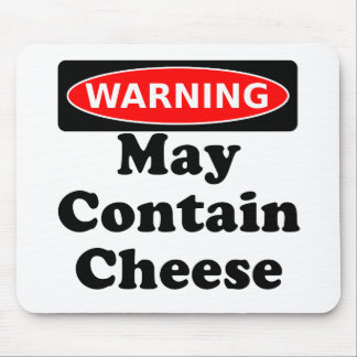 May Contain Cheese Mouse Pad