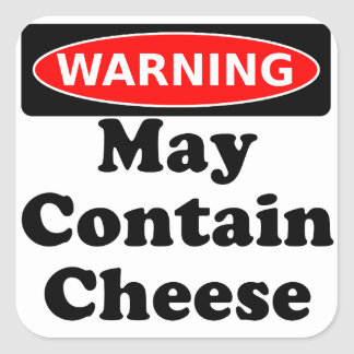 May Contain Cheese Square Sticker
