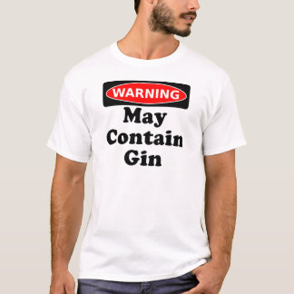 May Contain Gin T-Shirt
