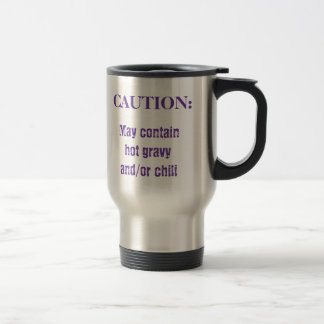 May contain hot gravy and/or chili, CAUTION:, WCTA 15 Oz Stainless Steel Travel Mug