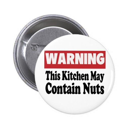May Contain Nuts 2 Inch Round Button