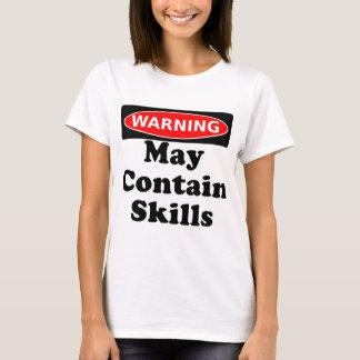 May Contain Skills T-Shirt