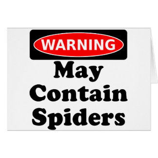 May Contain Spiders Card
