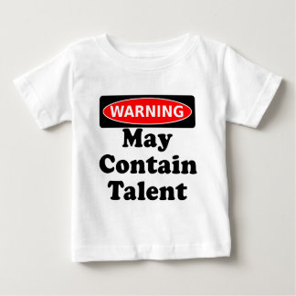 May Contain Talent Baby T-Shirt