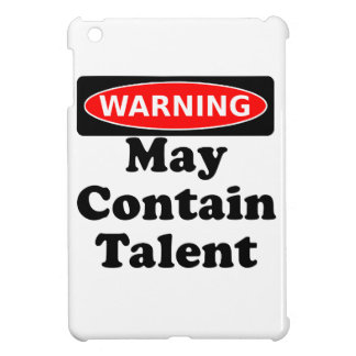 May Contain Talent Case For The iPad Mini
