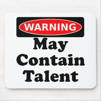 May Contain Talent Mouse Pad