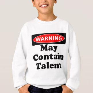 May Contain Talent Sweatshirt