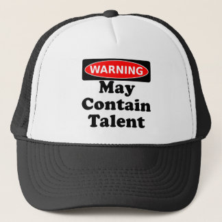 May Contain Talent Trucker Hat