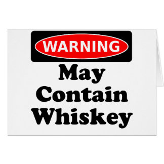 May Contain Whiskey Card