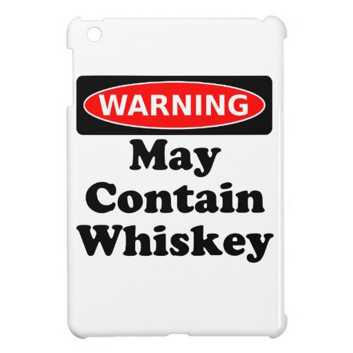 May Contain Whiskey Case For The iPad Mini