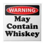 May Contain Whiskey Ceramic Tile