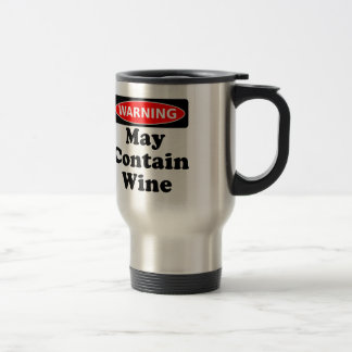 May Contain Wine 15 Oz Stainless Steel Travel Mug