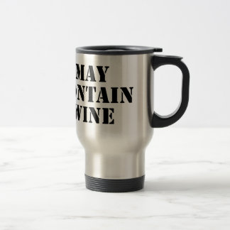 May Contain Wine Travel Mug