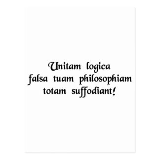 May faulty logic undermine your entire philosophy! postcard