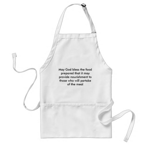 May God bless the food prepared that it may pro... Apron