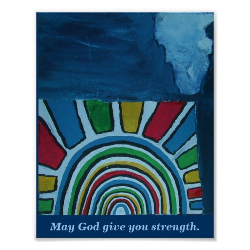 MAY GOD GIVE YOU STRENGTH POSTER