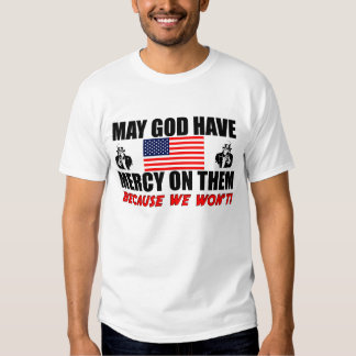 May God Have Mercy On Them! T-shirt